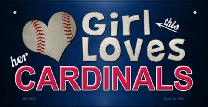 This Girl Loves Her Cardinals Novelty Metal Bicycle Plate BP-8092