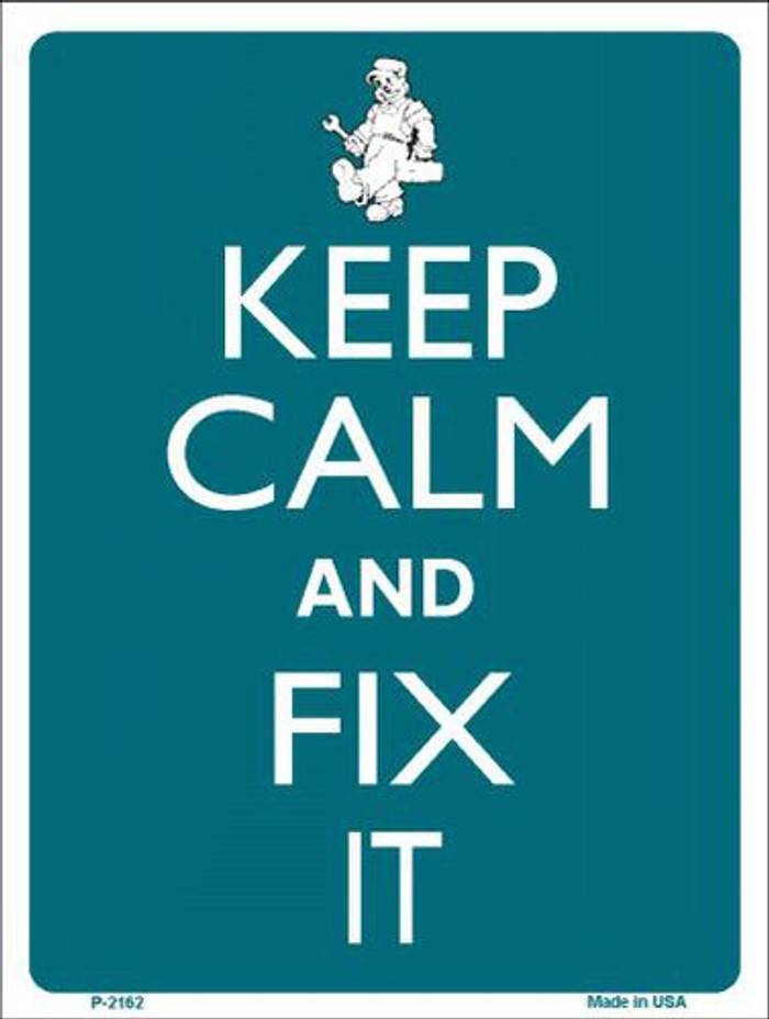 Keep Calm And Fix It Metal Novelty Parking Sign P-2162