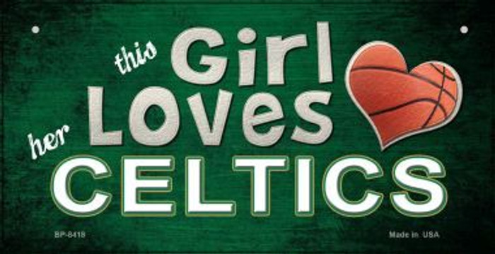 This Girl Loves Her Celtics Novelty Metal Bicycle Plate BP-8418