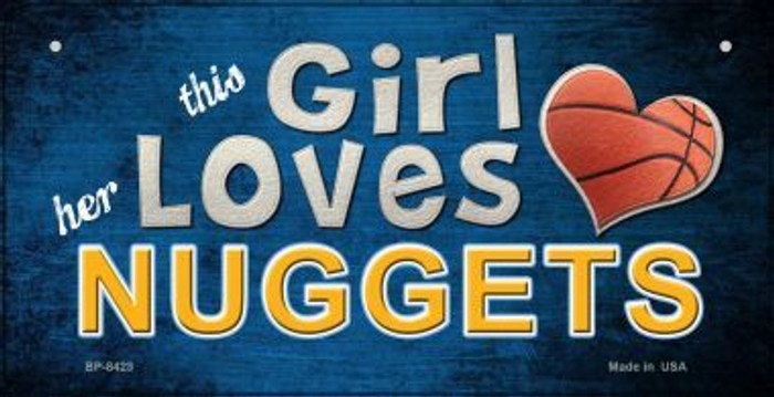 This Girl Loves Her Nuggets Novelty Metal Bicycle Plate BP-8423