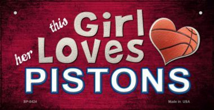 This Girl Loves Her Pistons Novelty Metal Bicycle Plate BP-8424