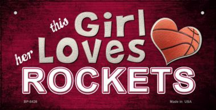 This Girl Loves Her Rockets Novelty Metal Bicycle Plate BP-8426