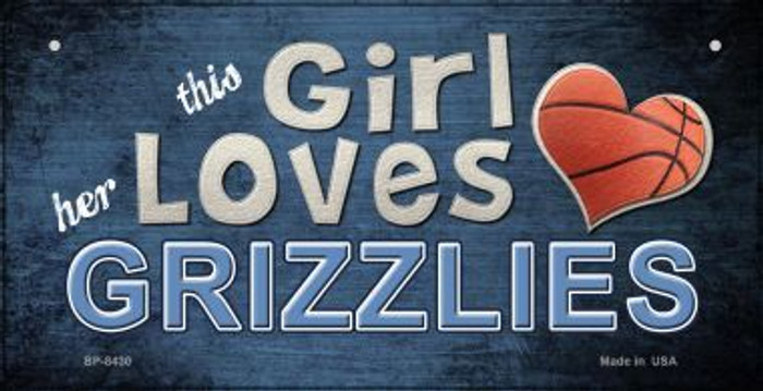 This Girl Loves Her Grizzlies Novelty Metal Bicycle Plate BP-8430