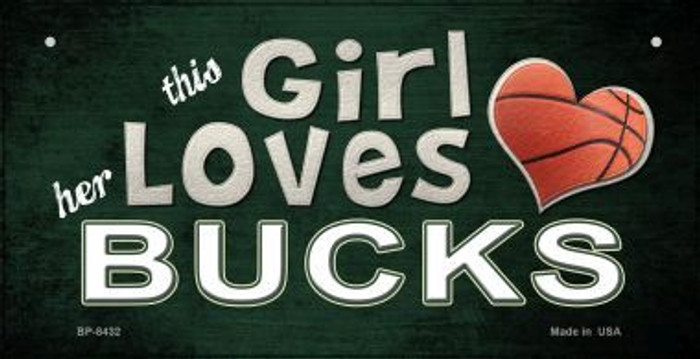 This Girl Loves Her Bucks Novelty Metal Bicycle Plate BP-8432