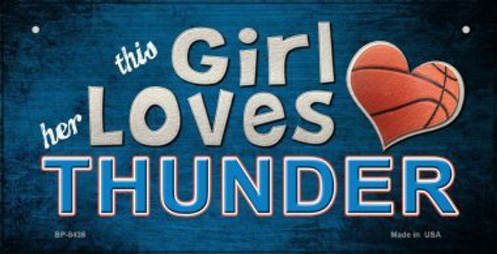 This Girl Loves Her Thunder Novelty Metal Bicycle Plate BP-8436