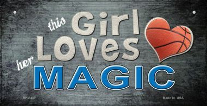 This Girl Loves Her Magic Novelty Metal Bicycle Plate BP-8437