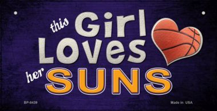 This Girl Loves Her Suns Novelty Metal Bicycle Plate BP-8439