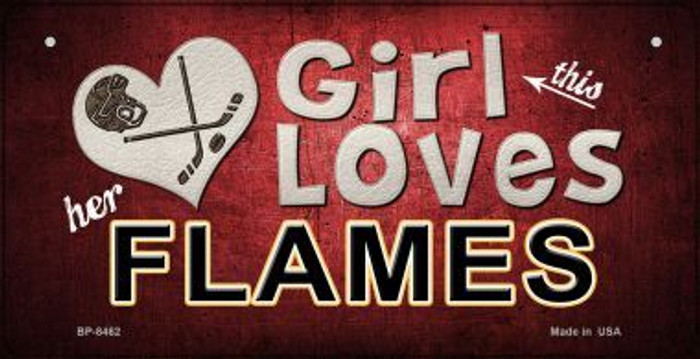 This Girl Loves Her Flames Novelty Metal Bicycle Plate BP-8462