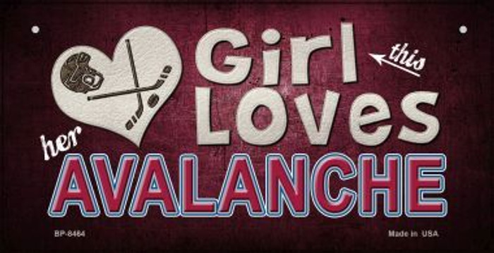 This Girl Loves Her Avalanche Novelty Metal Bicycle Plate BP-8464
