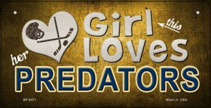 This Girl Loves Her Predators Novelty Metal Bicycle Plate BP-8471