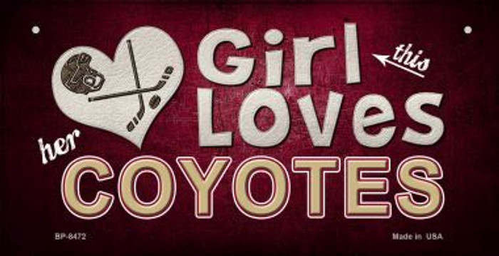 This Girl Loves Her Coyotes Novelty Metal Bicycle Plate BP-8472