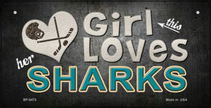 This Girl Loves Her Sharks Novelty Metal Bicycle Plate BP-8473