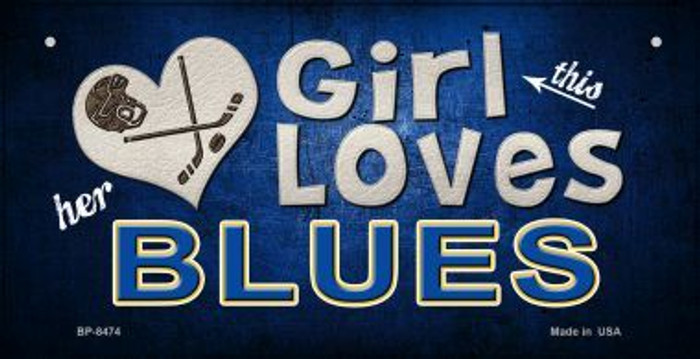 This Girl Loves Her Blues Novelty Metal Bicycle Plate BP-8474