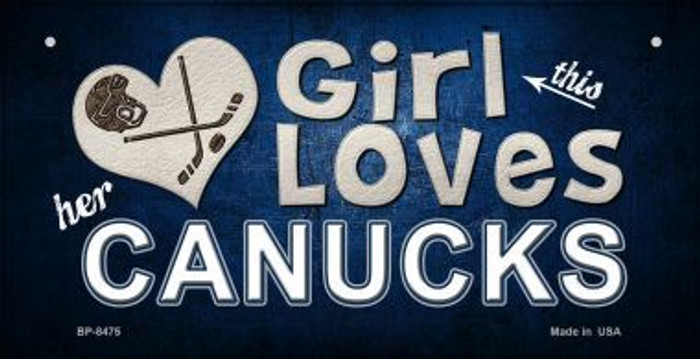 This Girl Loves Her Canucks Novelty Metal Bicycle Plate BP-8475