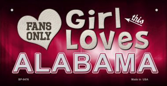 This Girl Loves Her Alabama Novelty Metal Bicycle Plate BP-8476