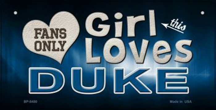 This Girl Loves Her Duke Novelty Metal Bicycle Plate BP-8480