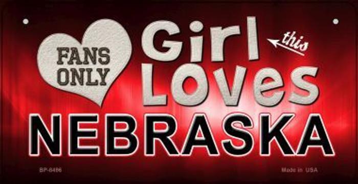This Girl Loves Her Nebraska Novelty Metal Bicycle Plate BP-8496