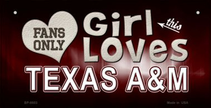 This Girl Loves Her Texas A&M Novelty Metal Bicycle Plate BP-8503