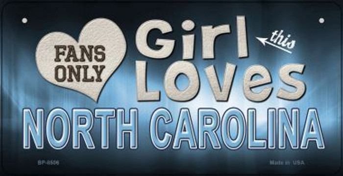 This Girl Loves Her North Carolina Novelty Metal Bicycle Plate BP-8506