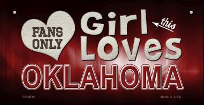 This Girl Loves Her Oklahoma Novelty Metal Bicycle Plate BP-8513