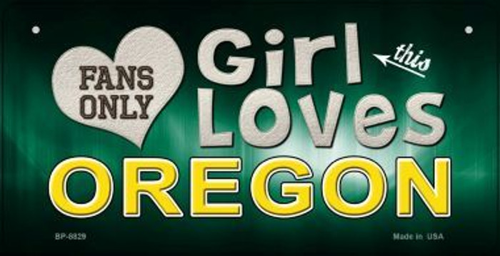 This Girl Loves Her Oregon Novelty Metal Bicycle Plate BP-8829