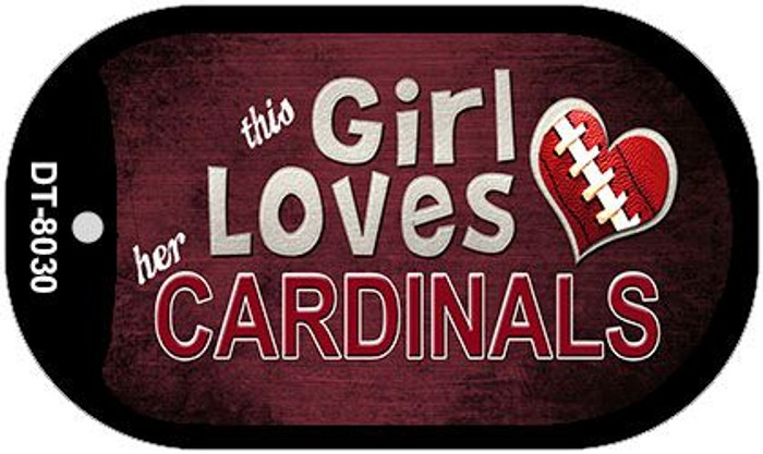 This Girl Loves Her Cardinals Novelty Metal Dog Tag Necklace DT-8030