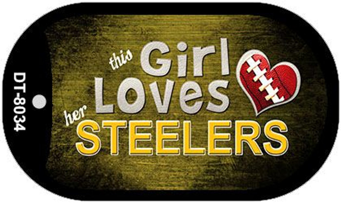 This Girl Loves Her Steelers Novelty Metal Dog Tag Necklace DT-8034