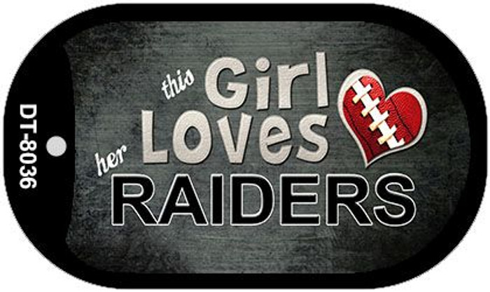 This Girl Loves Her Raiders Novelty Metal Dog Tag Necklace DT-8036