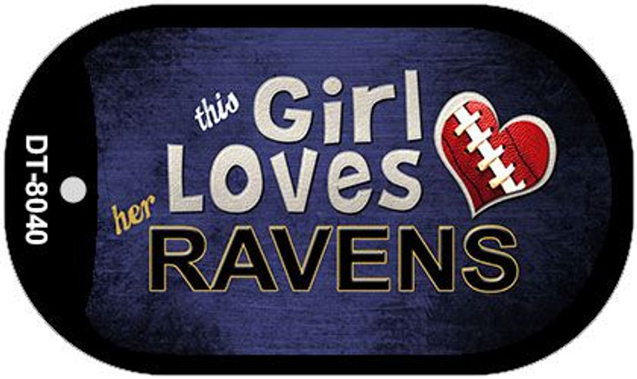 This Girl Loves Her Ravens Novelty Metal Dog Tag Necklace DT-8040