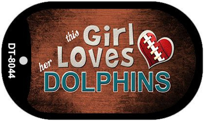 This Girl Loves Her Dolphins Novelty Metal Dog Tag Necklace DT-8044