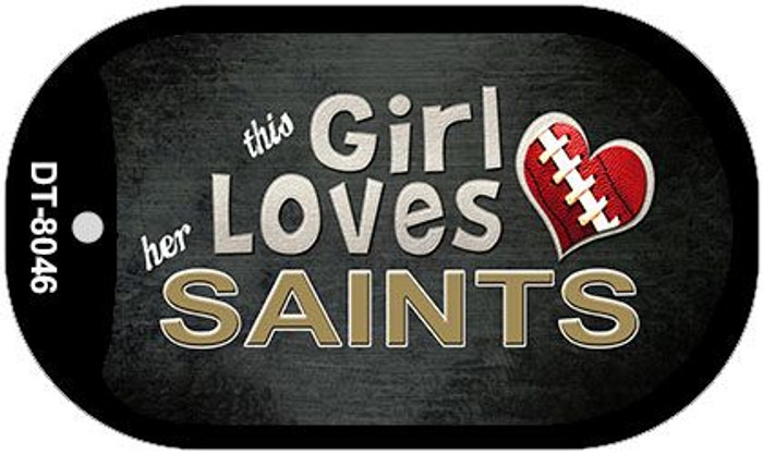 This Girl Loves Her Saints Novelty Metal Dog Tag Necklace DT-8046