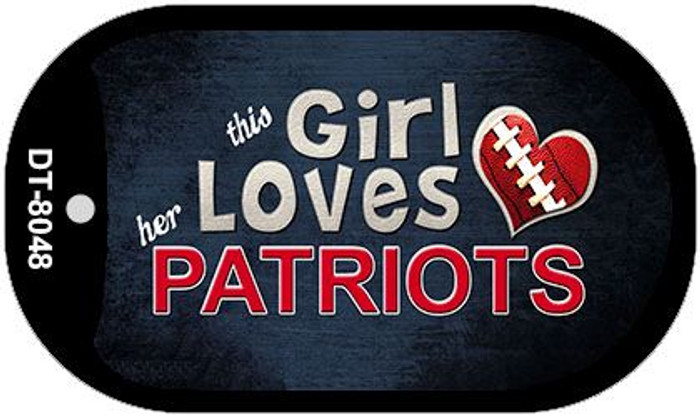 This Girl Loves Her Patriots Novelty Metal Dog Tag Necklace DT-8048