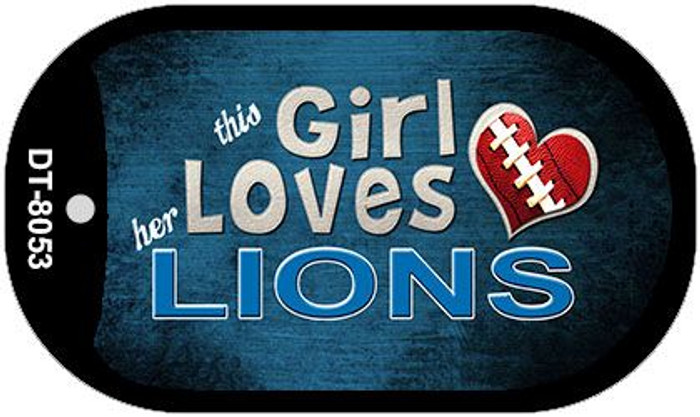 This Girl Loves Her Lions Novelty Metal Dog Tag Necklace DT-8053