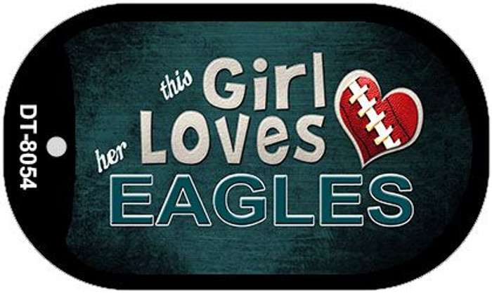 This Girl Loves Her Eagles Novelty Metal Dog Tag Necklace DT-8054
