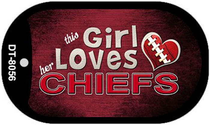 This Girl Loves Her Chiefs Novelty Metal Dog Tag Necklace DT-8056