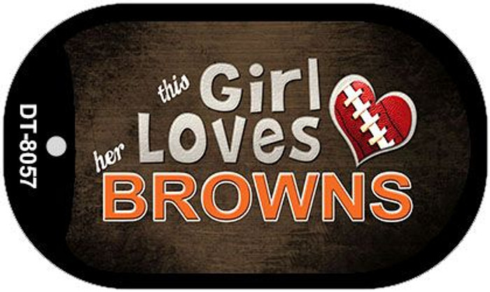 This Girl Loves Her Browns Novelty Metal Dog Tag Necklace DT-8057