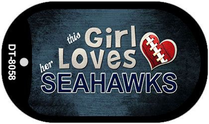 This Girl Loves Her Seahawks Novelty Metal Dog Tag Necklace DT-8058