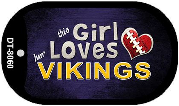 This Girl Loves Her Vikings Novelty Metal Dog Tag Necklace DT-8060