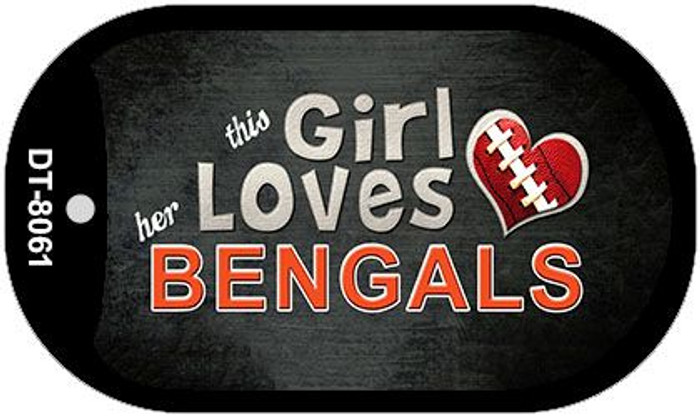 This Girl Loves Her Bengals Novelty Metal Dog Tag Necklace DT-8061