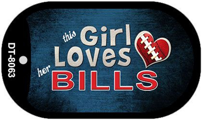 This Girl Loves Her Bills Novelty Metal Dog Tag Necklace DT-8063