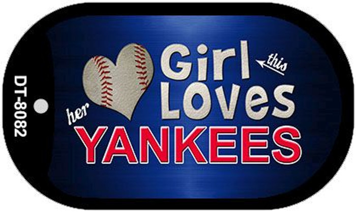 This Girl Loves Her Yankees Novelty Metal Dog Tag Necklace DT-8082