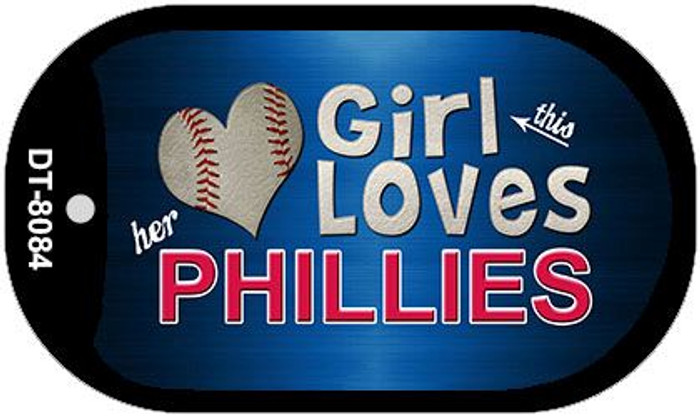 This Girl Loves Her Phillies Novelty Metal Dog Tag Necklace DT-8084