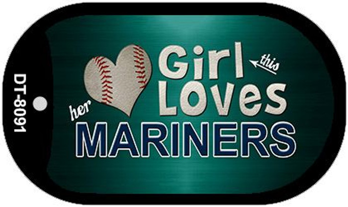 This Girl Loves Her Mariners Novelty Metal Dog Tag Necklace DT-8091