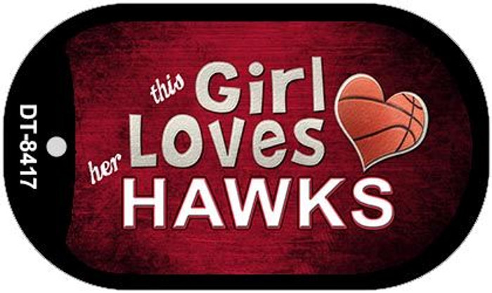 This Girl Loves Her Hawks Novelty Metal Dog Tag Necklace DT-8417