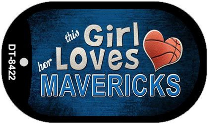 This Girl Loves Her Mavericks Novelty Metal Dog Tag Necklace DT-8422