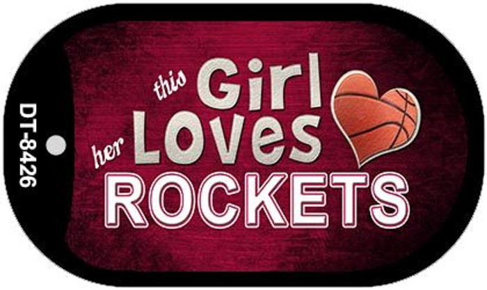 This Girl Loves Her Rockets Novelty Metal Dog Tag Necklace DT-8426