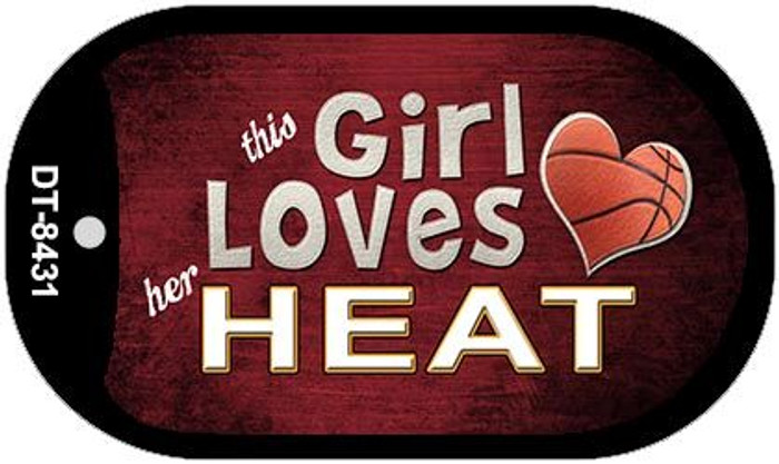 This Girl Loves Her Heat Novelty Metal Dog Tag Necklace DT-8431