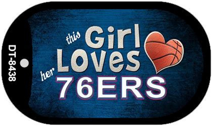 This Girl Loves Her 76ers Novelty Metal Dog Tag Necklace DT-8438