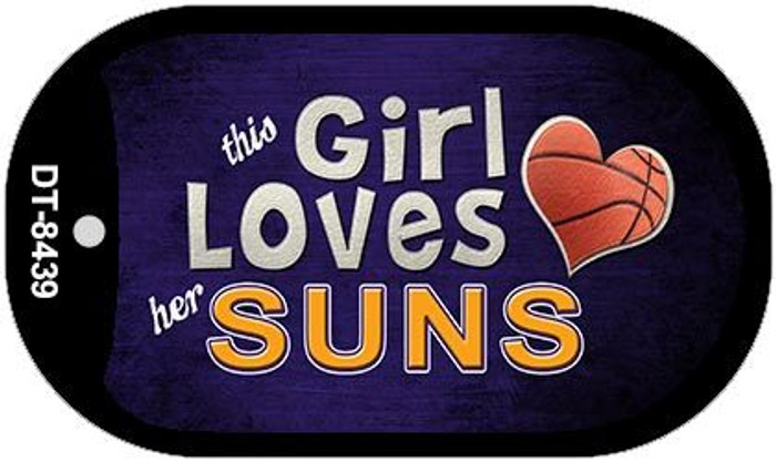 This Girl Loves Her Suns Novelty Metal Dog Tag Necklace DT-8439