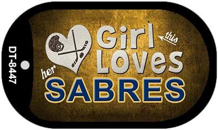 This Girl Loves Her Sabres Novelty Metal Dog Tag Necklace DT-8447